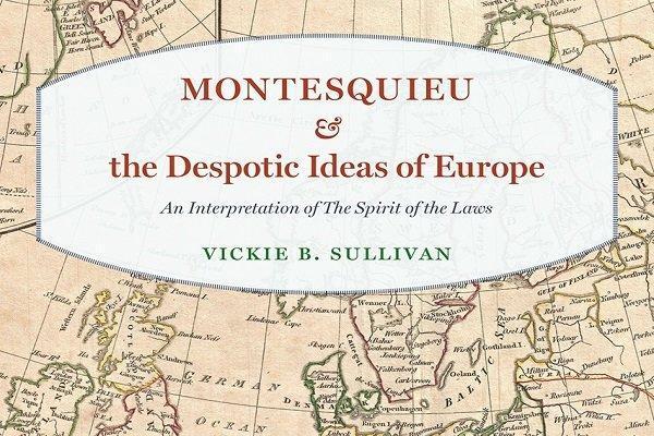 کتاب مونتسکیو و ایده های مستبدانه اروپا منتشر شد